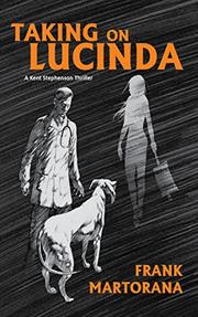 TAKING ON LUCINDA by Frank  Martorana