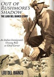 OUT OF RUSHMORE'S SHADOW by Lou  Del Bianco