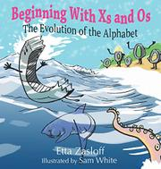 BEGINNING WITH XS AND OS by Etta Zasloff