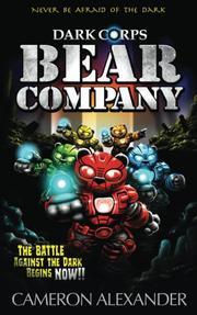 BEAR COMPANY by Cameron  Alexander