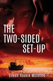 THE TWO-SIDED SET-UP by Eileen Haavik  McIntire