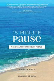 15 MINUTE PAUSE by Michelle  Burke
