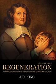 REGENERATION by J.D.  King