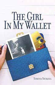 THE GIRL IN MY WALLET by Teresa  Nickell