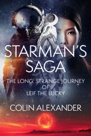 STARMAN'S SAGA by Colin Alexander