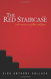 THE RED STAIRCASE by Kirk Anthony  Vollack