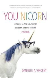 YOU-NICORN by Danielle A.  Vincent