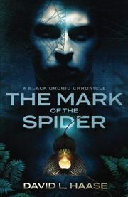 THE MARK OF THE SPIDER by David L.  Haase