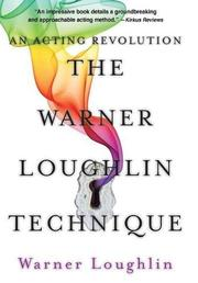 THE WARNER LOUGHLIN TECHNIQUE by Warner Loughlin