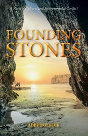 FOUNDING STONES by Abbe Rolnick