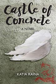 CASTLE OF CONCRETE by Katia Raina