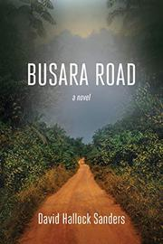 BUSARA ROAD by David Hallock Sanders
