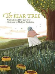 THE PEAR TREE by Luli Gray
