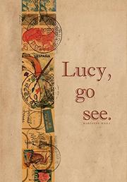 LUCY, GO SEE. by Marianne  Maili