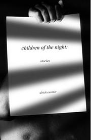 CHILDREN OF THE NIGHT by Ulrick  Casimir
