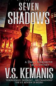 SEVEN SHADOWS by V.S. Kemanis