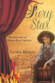 FIERY STAR by Leslie Rivers