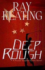 DEEP ROUGH by Ray Keating