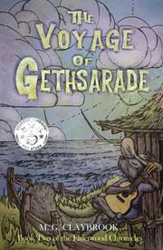 THE VOYAGE OF GETHSARADE by M.G. Claybrook