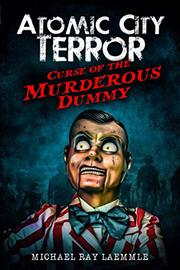 ATOMIC CITY TERROR by Michael Ray  Laemmle