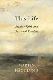 THIS LIFE by Martin Hägglund