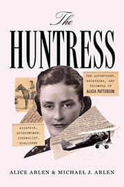 THE HUNTRESS by Alice Arlen