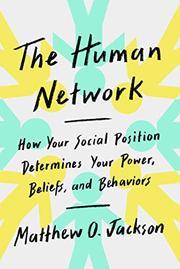 THE HUMAN NETWORK by Matthew O. Jackson