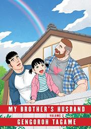 MY BROTHER'S HUSBAND by Gengoroh Tagame
