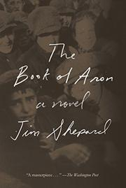 THE BOOK OF ARON by Jim Shepard
