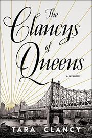 THE CLANCYS OF QUEENS by Tara Clancy