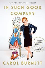 IN SUCH GOOD COMPANY by Carol Burnett