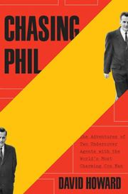 CHASING PHIL by David Howard