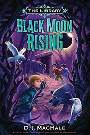 BLACK MOON RISING  by D.J. MacHale