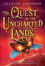 THE QUEST TO THE UNCHARTED LANDS by Jaleigh Johnson