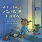 A LULLABY OF SUMMER THINGS by Natalie Ziarnik