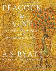 PEACOCK & VINE by A.S. Byatt