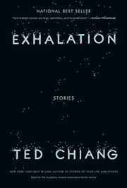 EXHALATION by Ted Chiang