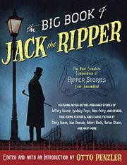 THE BIG BOOK OF JACK THE RIPPER by Otto Penzler