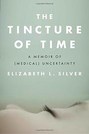 THE TINCTURE OF TIME by Elizabeth L. Silver