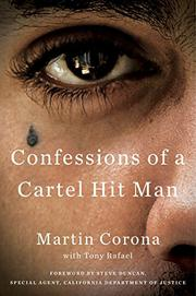 CONFESSIONS OF A CARTEL HIT MAN by Martin  Corona