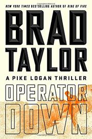 OPERATOR DOWN by Brad Taylor