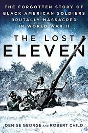 THE LOST ELEVEN by Denise George