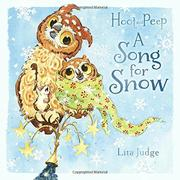 A SONG FOR SNOW  by Lita Judge