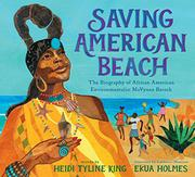 SAVING AMERICAN BEACH by Heidi Tyline King