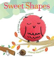 SWEET SHAPES by Juana Medina