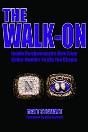 THE WALK-ON by Matt Stewart