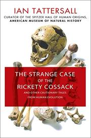 THE STRANGE CASE OF THE RICKETY COSSACK by Ian Tattersall