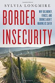 BORDER INSECURITY by Sylvia Longmire