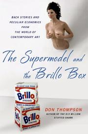 THE SUPERMODEL AND THE BRILLO BOX by Don Thompson