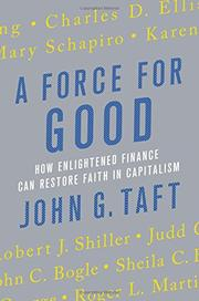 A FORCE FOR GOOD by John G. Taft